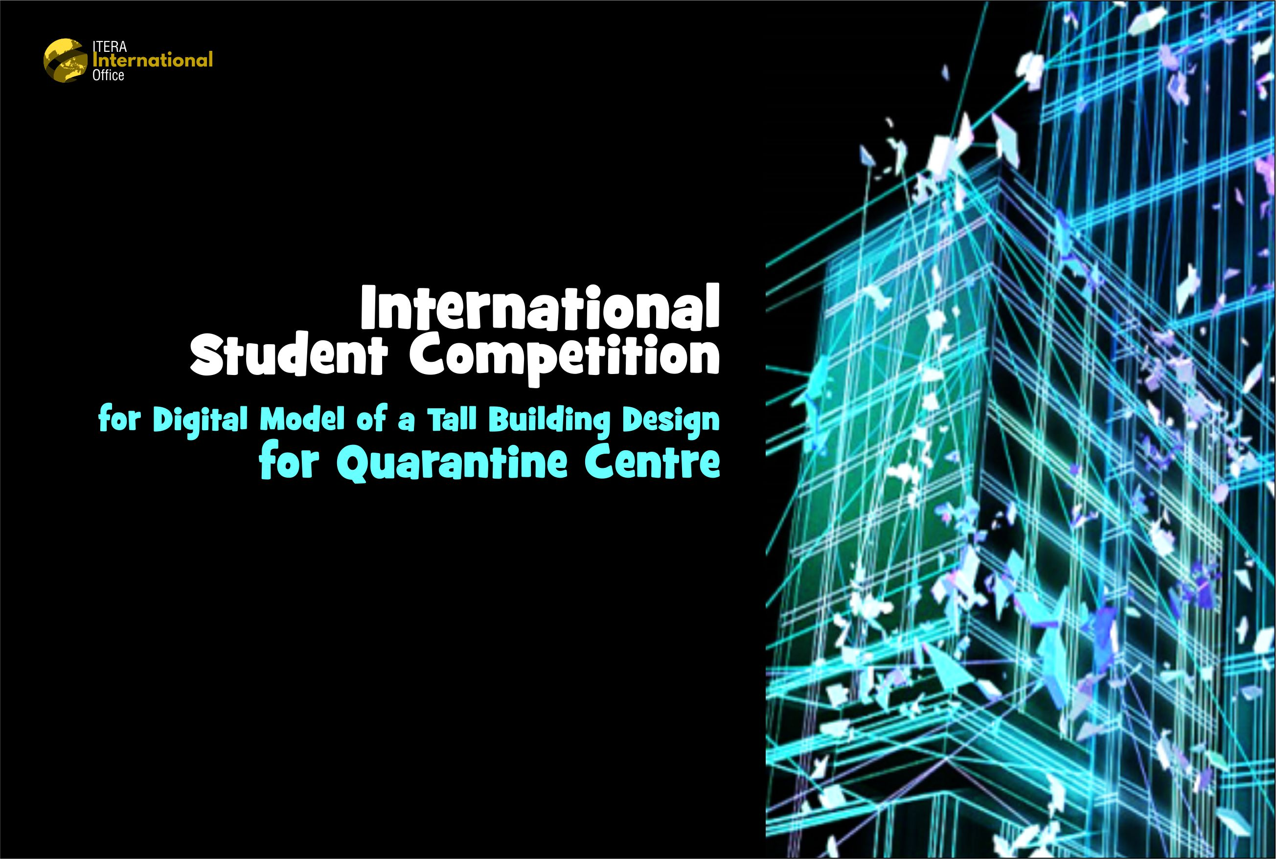 International Student Competition for Digital Model of a Tall Building Design for Quarantine Centre